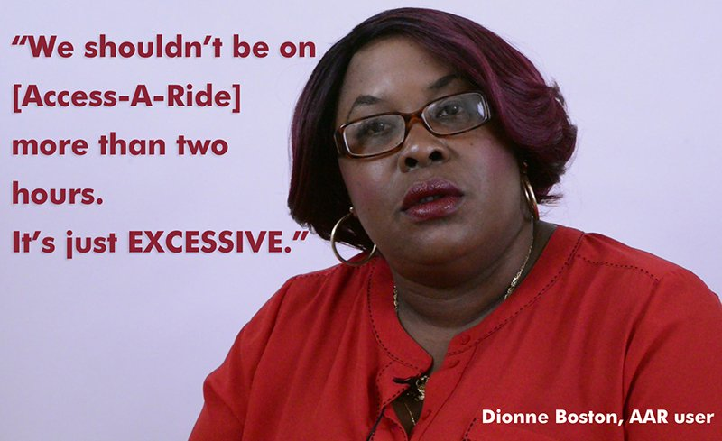 Access-A-Ride User Dionne Boston says it's excessive to spend two hours on the service