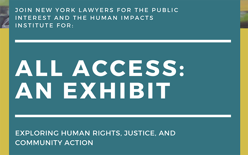 All Access: An Exhibit exploring human rights, justice, and community action