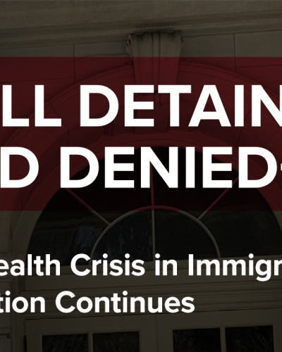 Cover of report: Still Detained and Denied